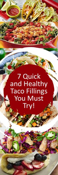 7 Quick and Healthy Taco Fillings You Must Try!
