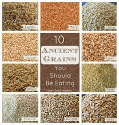 10 Ancient Grains You Should Be Eating