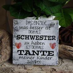 """Shabby Schild """"Das Einzige Schwester und Tante"""" Deko Holz Schild Geschenk Mehr"""