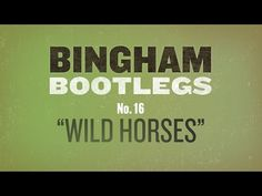 "Ryan Bingham Covers The Rolling Stones ""Wild Horses"" Bootleg #16 - YouTube"