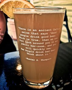 8x10 Photograph - Good People Drink Good Beer - Hunter S. Thompson Quote. $18.00, via Etsy.