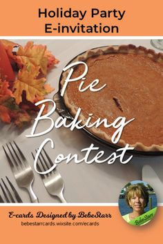 "Nothing smells so good as pies baking in the oven! And nothing is more fun than sharing those pies with others. Do you like to hosts parties? How about a Pie Baking Contest for the holidays? Send a special e-invitation to your friends to bake their specialty pie and bring it over for a ""taste and judge whose is best"" party. More e-cards for Family, Neighbors, Humor, Birthday, etc. E-cards are free to send and fun to receive! #thanksgiving #eInvitation #ecard bebestarrcards.wixsite.com/ecards"