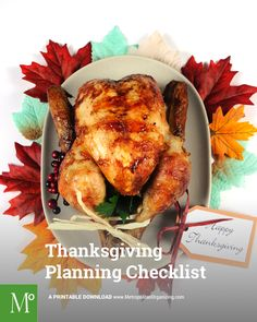 Want to avoid holiday stress? Here is everything you need to do to prepare for the perfect Thanksgiving — including a free printable Thanksgiving checklist.