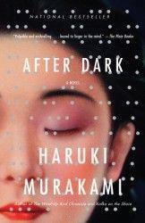 Title: After Dark Author: Haruki Murakami Designer: John Gall John Gall, Haruki Murakami Books, Japanese Literature, Japanese Novels, Japanese History, Dark Books, Lectures, Book Cover Design, Book Design