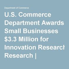 U.S. Commerce Department Awards Small Businesses $3.3 Million for Innovation Research | Department of Commerce