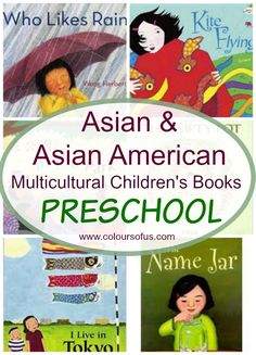 Asian Multicultural Children's Books - Preschool; Diverse picture books featuring Asian and Asian American children and families. Ages 3 to 5.