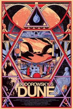 Designer Kilian Eng made this lovely poster—released by Mondo—for the upcoming documentary about Alejandro Jodorowsky's Dune. Below, Alejandro Jodorowsky discusses his ill-fated Dune: Via Boing Boing Best Movie Posters, Cinema Posters, Movie Poster Art, Art Posters, Jodorowsky's Dune, Dune Art, Dune Film, Jean Giraud, Science Fiction