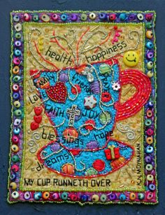 """""""My Cup Runneth Over"""" beaded art quilt by Kathy Moynahan"""