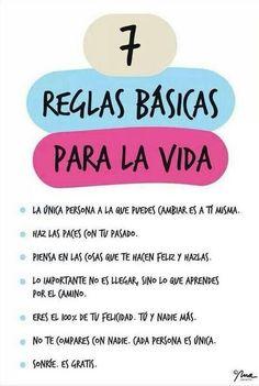 7 Reglas básicas para la vida!  ;)