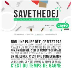 SaveTheDej / Manifesto du déjeuner