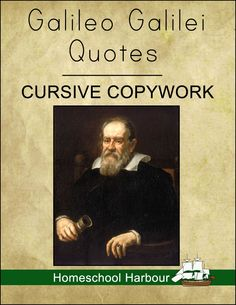 Galileo Galilei Quotes Cursive Copywork Notebook - Homeschool Harbour | Astronomers | CurrClick