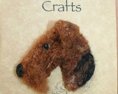 Needle Felted Airedale Terrier Picture by LincolnshireFenn on Etsy