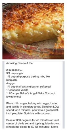 Coconut Pie - Could also make and pour in muffin tins for individual desserts (and could use organic and/or gluten-free baking mix). Sweet Recipes, Cake Recipes, Baking Recipes, Dessert Recipes, Baking Pies, Köstliche Desserts, Delicious Desserts, Yummy Food, Indian Desserts