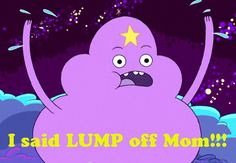LSP! I want to say this to my mom