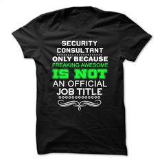 Love being — SECURITY-CONSULTANT T Shirts, Hoodies, Sweatshirts - #womens sweatshirts #champion sweatshirt. CHECK PRICE => https://www.sunfrog.com/No-Category/Love-being--SECURITY-CONSULTANT.html?id=60505