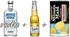 Pink Panty Dropper = 1/2 Corona Light, 1.5 oz vodka, spoonful or 2 of frozen pink lemonade...YUM!!
