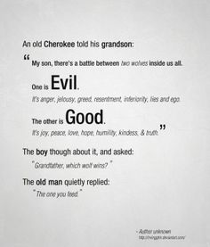 #Cherokee wolf quote about the battle between #good versus #evil within us