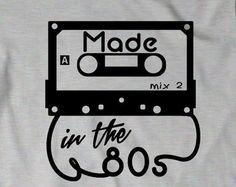 Made in the 80s Shirt T-Shirt T Shirt Birthday Bday Men Womens