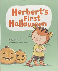 Herbert's First Halloween: (Halloween Children's Books, Early Elementary Story Books, Picture Books about Bravery): Rylant, Cynthia, Henry, Steven: 9781452125336: Amazon.com: Books