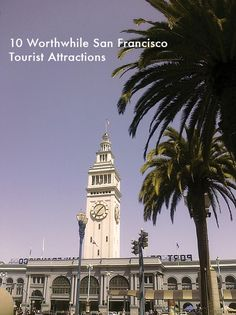 10 Worthwhile San Francisco Tourist Attractions | Mighty Girl