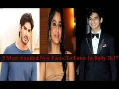 TOP 5 Most Awaited New Faces To Enter In Bollywood 2017 - top5 go  Their are many star kids who will enter in bollywood by next year. And their fees will be in between Rs 10 lakh to Rs 1 Crore. Heres a look at who is gearing up for their Bollywood debut next year.  5. Rohan Mehra Rohan Mehra son of the 70-80s actor-filmmaker Vinod Mehra will reportedly be launched by Nikhil Advanis assistant. If trade reports are to be believed now Rohan is getting.  4. Ahan Shetty Suniel Shettys son Ahan…