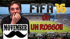 I Trasconauti - FIFA 16 EP #2 - OH, un Rosso & MOVEMBER!