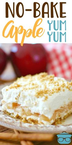 No-Bake Apple Yum Yum is an easy four layer dessert of graham crackers, apple pie filling, sweetened cream cheese and whipped topping! #nobake #desserts