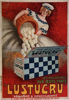 Ancienne publicité pour les macaronis LUSTUCRU, une affiche alimentaire pour une cuisine vintage rétro