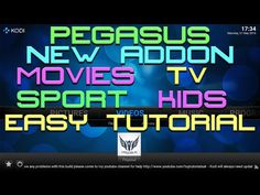 Here is a new kodi addon called pegasus. It offers movies, sport, live tv & a kids section. some of The post NEW PEGASUS ADDON KODI 2016 MOVIES , SPORT, LIVE TV appeared first on Kodi Jarvis 16.