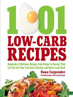 """Drawing on the best 1001 recipes from Dana Carpender's bestselling books including 500 Low-Carb Recipes, 15-Minute Low-Carb Recipes, 500 More Low-Carb Recipes, 200 Low-Carb Slow Cooker Recipes, The Low-Carb Barbeque Book, and Low-Carb Smoothies. You'll find delicious and varied options including recipes for """"high-carb"""" foods you thought you had to give up forever such as Cinnamon Raisin Bread and Mocha Chocolate Cheesecake. Staying the low-carb course will be easy with choices from barbecue…"""