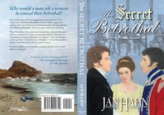 'The Secret Betrothal' by Jan Hahn and published by Meryton Press, trade paperback full cover.