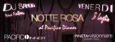 Notte rosa a Milano Marittima! Solo Pineta e Pacifico!!!