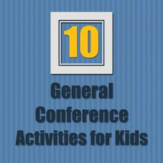 LDS Conference Activities for Kids