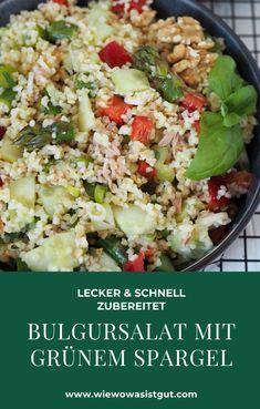 Ich liebe Bulgur - oder Couscoussalat. Egal ob im Sommer zum Grillen oder das ganze Jahr als Meal-Prep. Immer wieder lecker und so schnell gemacht. Zur Zeit natürlich mit grünem Spargel. Diesen könnt Ihr natürlich auch weglassen oder durch anderes saisonales Gemüse ersetzen. Bulgursalat ist einfach gut! #bulgur #couscous #thermomix #grillen #vegetarisch #mealprep Salad Recipes, Vegan Recipes, Cooking Recipes, Fabulous Foods, Easy Peasy, Potato Salad, Breakfast Recipes, Good Food, Favorite Recipes