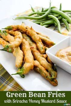 Green Bean Fries with Sriracha Honey Mustard
