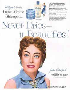 Joan Crawford for Lustre Creme Shampoo. What the advertisement didn't tell you was that it would clean your hair but turn your eyebrows into hideous marks. Retro Advertising, Vintage Advertisements, Vintage Ads, Vintage Posters, Retro Ads, Hollywood Stars, Old Hollywood, Hollywood Icons, Female Movie Stars