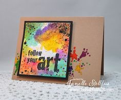 Janelle of Rain Puddles Design created a card with new Stampendous Follow Art stamp and a wee bit of glitter spills.
