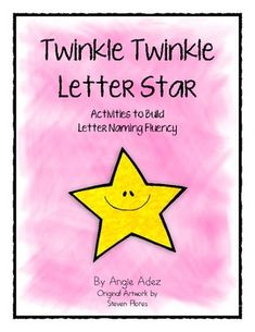 """{FREEBIE} """"Twinkle, Twinkle Letter Star"""" - These activities are meant to be used to build letter naming and sound recognition. Great for use with nursery rhymes unit, books, etc."""