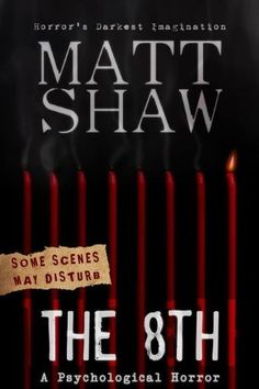 The 8th: A Tale of Horror and Revenge, http://www.amazon.com/dp/B00A673V6C/ref=cm_sw_r_pi_awdm_QfDawbBEZMJ1C