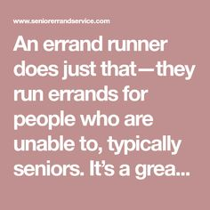 Secrets of Successful Errand Runners - Senior Errand Service Common Sense, Helping Others, The Secret, Success, Running, People, How To Make, Blog, Business