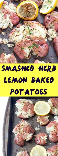 Smashed Herb Lemon Baked Potatoes Recipe - Crispy on the outside, moist and tender on the inside! Each bite contains just a hint of freshly squeezed lemon and herbs!