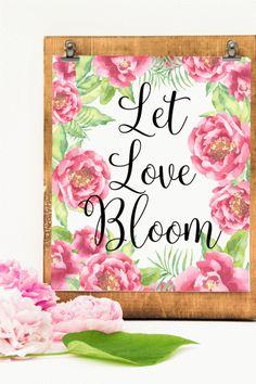 Let Love Bloom Peonies Printable