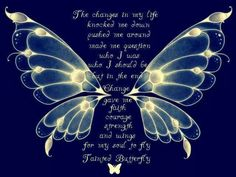 Wisdom Words. Tainted Butterfly.