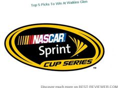 BEST REVIEW - TOP 5 PICKS TO WIN AT WATKINS GLEN AUGUST 2016