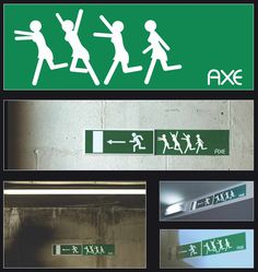 Axe products for men: Emergency Exit sign