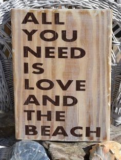 Beach Sign, All You Need Is Love And The Beach Handpainted Wood Sign by CarovaBeachCrafts