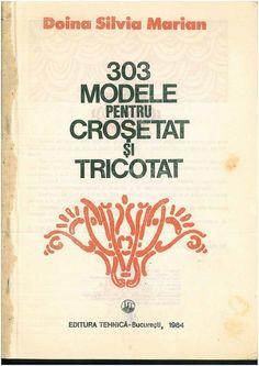 """Cartea """"303 modele pentru crosetat si tricotat"""" - Jeteu.ro"""