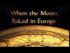 When the Moors (Muslims) Ruled Europe - Full movie Documentary
