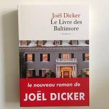 Nouveauté novembre 2015: Le livre des Baltimore par Joël Dicker.