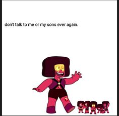 What have I done.<<<< and yes, I know all gems are gender less and use female pronouns, I just did this for comedic reasons.